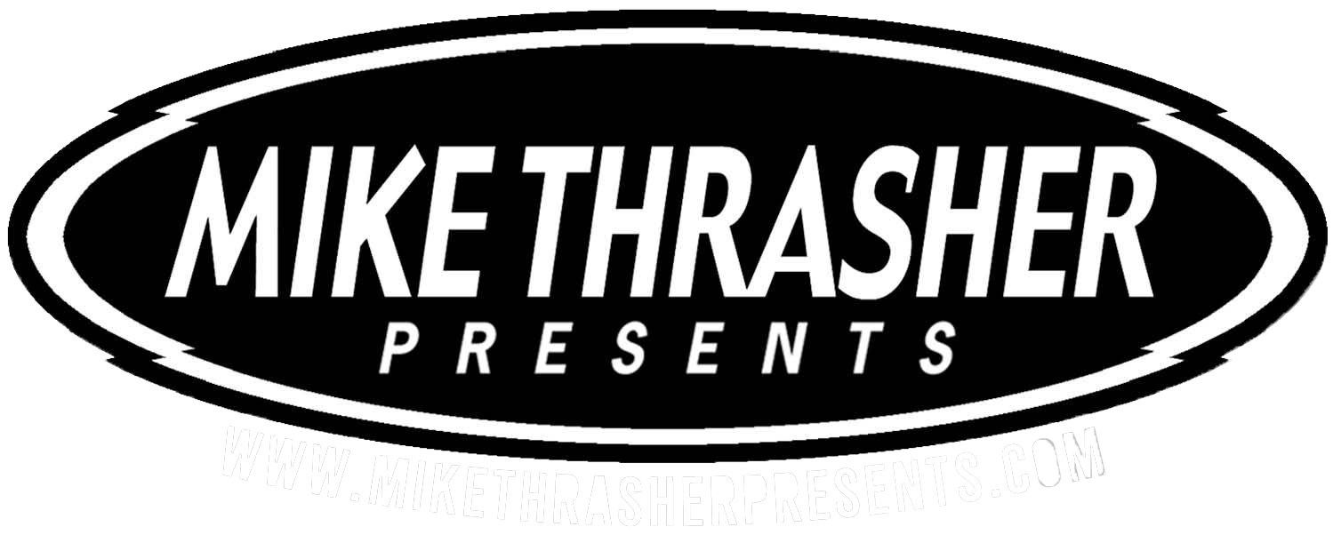 Mike Thrasher Presents